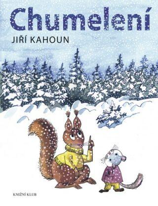 Chumelení - Jiří Kahoun