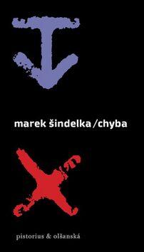 Chyba - Marek Šindelka