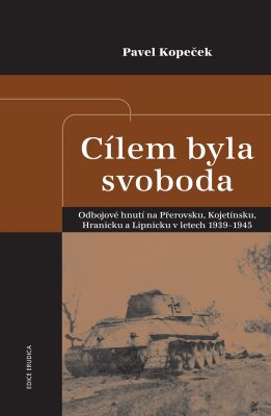 Cílem byla svoboda - Pavel Kopeček