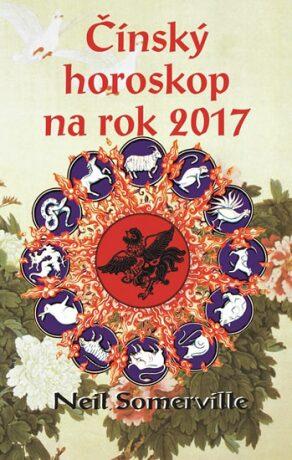 Čínský horoskop na rok 2017 - Neil Somerville