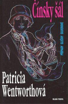 Čínský šál - Patricia Wentworthová