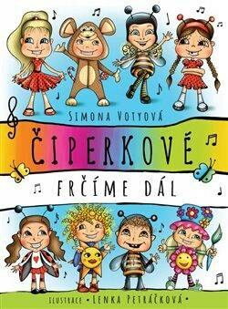 Čiperkové - Simona Votyová, Lenka Petráčková