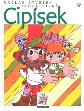 Cipísek - Václav Čtvrtek, Radek Pilař