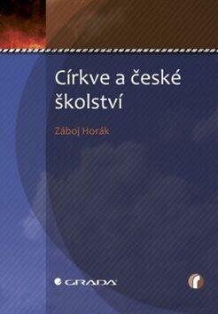 Církve a české školství - Záboj Horák