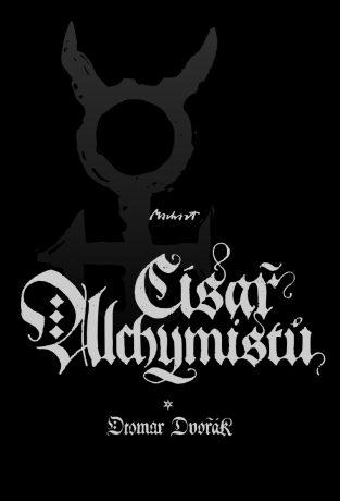 Císař alchymistů - Otomar Dvořák