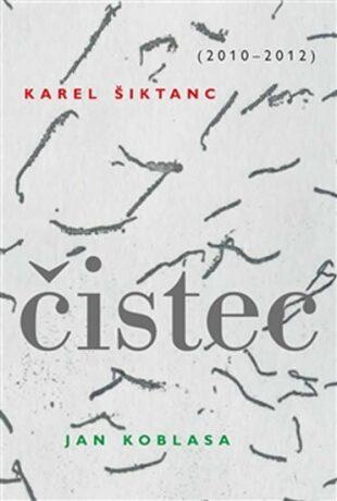 Čistec - Karel Šiktanc
