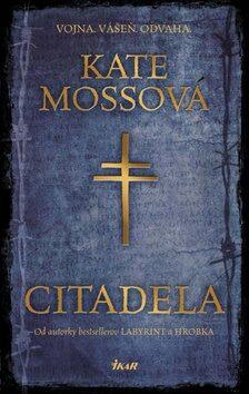 Citadela - Kate Mossová