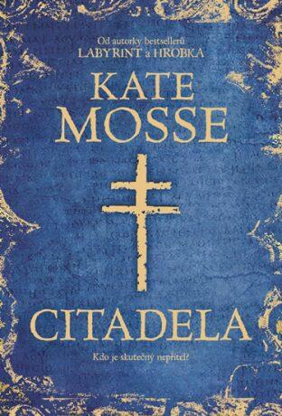 Citadela - Kate Mosse