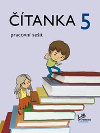 Čítanka 5 - pracovní sešit - 5. ročník - Jitka Cardová, Radek Malý