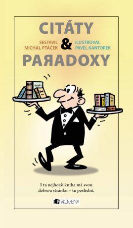 CITÁTY a paradoxy - Pavel Kantorek