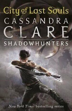 City of Lost Souls – The Mortal Instruments Book 5 - Cassandra Clare