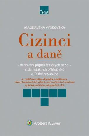Cizinci a daně - Magdaléna Vyškovská