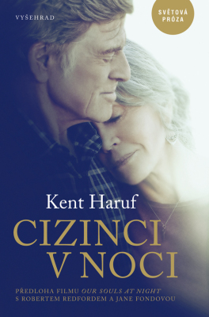 Cizinci v noci - Kent Haruf - e-kniha