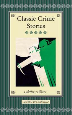 Classic Crime Stories -