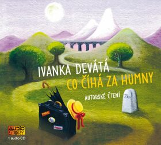 Co číhá za humny - Ivanka Devátá