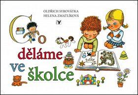 Co děláme ve školce - Oldřich Syrovátka