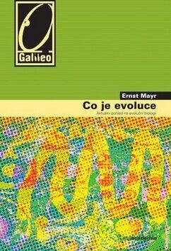 Co je evoluce - Ernst Mayr