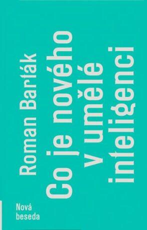 Co je nového v umělé inteligenci - Roman Barták