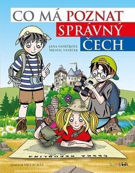 Co má poznat správný Čech - Kolektiv