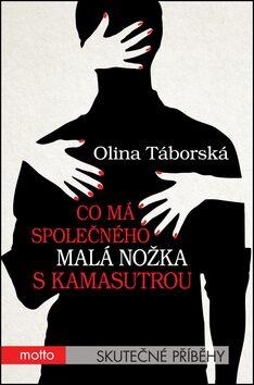 Co má společného malá nožka s Kamasutrou - Olina Táborská