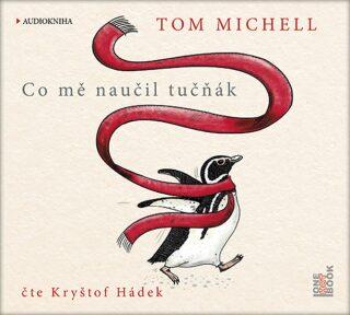 Co mě naučil tučňák - Michell Tom