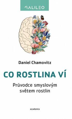 Co rostlina ví - Chamovitz Daniel