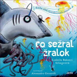 Co sežral žralok - Ludmila Bakonyi Selingerová, Alessandro Ceccarelli