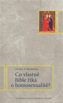 Co vlastně Bible říká o homosexualitě? - Daniel A. Helminiak