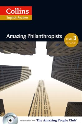 Collins English Readers 3 - Amazing Philanthropists with CD - Jane Rollason
