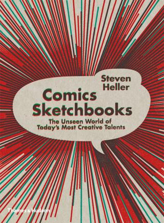 Comics Sketchbooks - Steven Heller