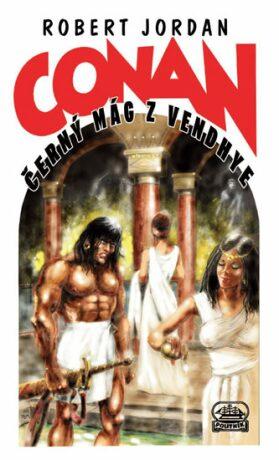 Conan a černý mág z Vendhye - Robert Jordan