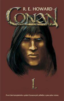 Conan I. - Robert E. Howard