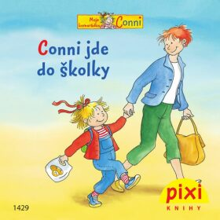 Conni jde do školky - Liane Schneider
