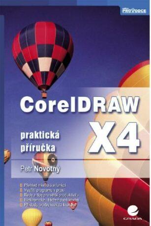 CorelDRAW X4 - Petr Novotný - e-kniha