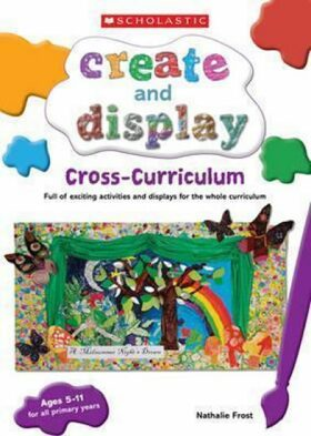 Create and Display: Cross-Curriculum - Frost Nathalie