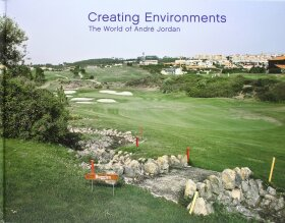 Creating Environments: The World of Andre Jordan - Amery