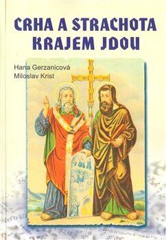 Crha a Strachota krajem jdou - Hana Gerzanicová,Miloslav Krist,
