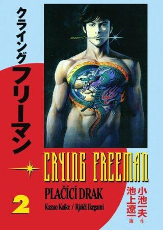 Crying Freeman Plačící drak 2 - Koike Kazue, Ikegami Rjóči