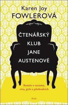 Čtenářský klub Jane Austenové - Karen Joy Fowler