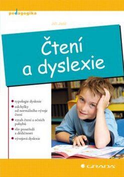 Čtení a dyslexie - Jiří Jošt