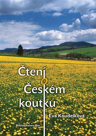 Čtení o Českém koutku - Eva Koudelková