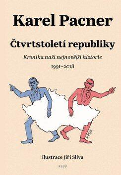 Čtvrtstoletí republiky - Karel Pacner