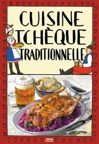 Cuisine tcheque traditionnelle / Tradiční česká kuchyně (francouzsky) - Viktor Faktor