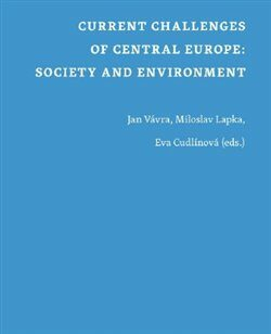 Current Challenges of Central Europe: Society and Environment - Kolektiv
