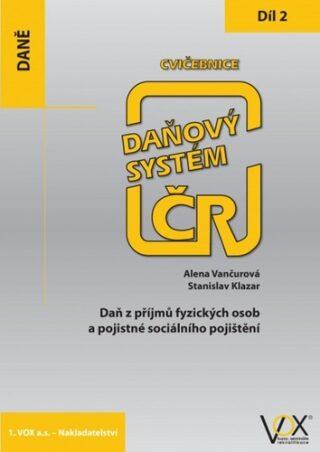Cvičebnice Daňový systém ČR 2019 2. díl - Alena Vančurová