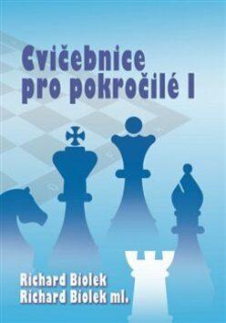 Cvičebnice pro pokročilé I - Richard Biolek, Richard ml. Biolek