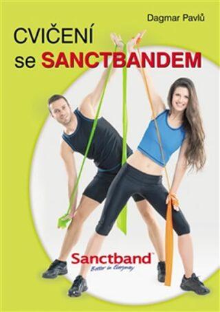 Cvičení se Sanctbandem - Dagmar Pavlů