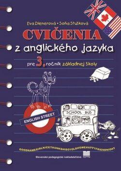 Cvičenia z anglického jazyka pre 3. ročník základnej školy - Eva Dienerová, Soňa Stušková