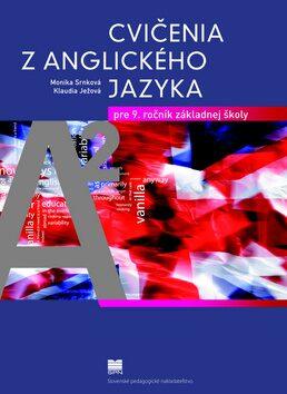 Cvičenia z anglického jazyka pre 9. ročník základnej školy - Monika Srnková, Klaudia Ježová