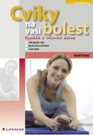 Cviky na vaši bolest - Kamil Ramík - e-kniha